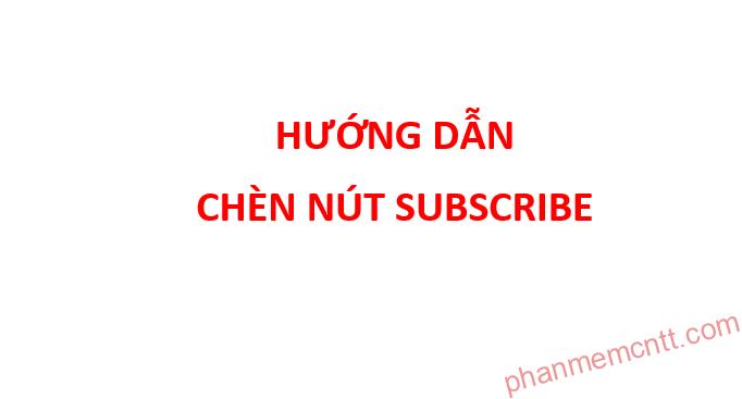hinh anh nut subscribe kenh youtube vao trang wordpress