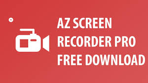 download az screen recorder pro for android