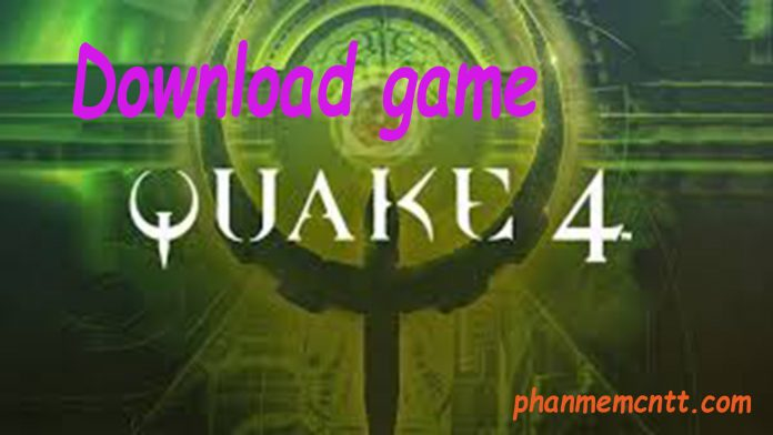 download game quake 4
