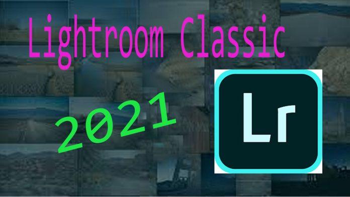 download adobe lightroom classic cc 2021 full