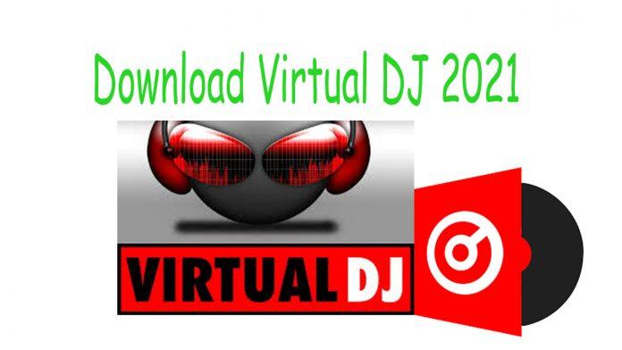 download virtual dj 2021