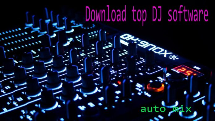 top software dj auto mix